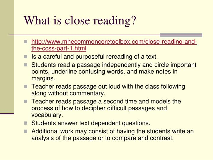What is close reading?