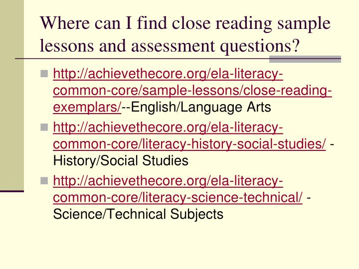 Where can I find close reading sample lessons and assessment questions?