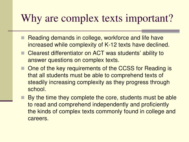 Why are complex texts important?