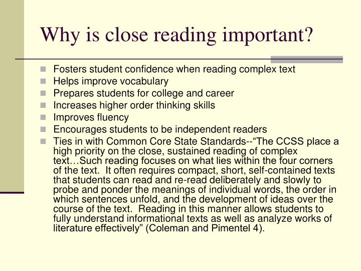 Why is close reading important?