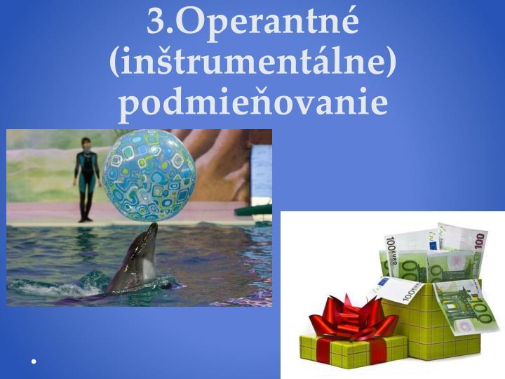3.Operantné