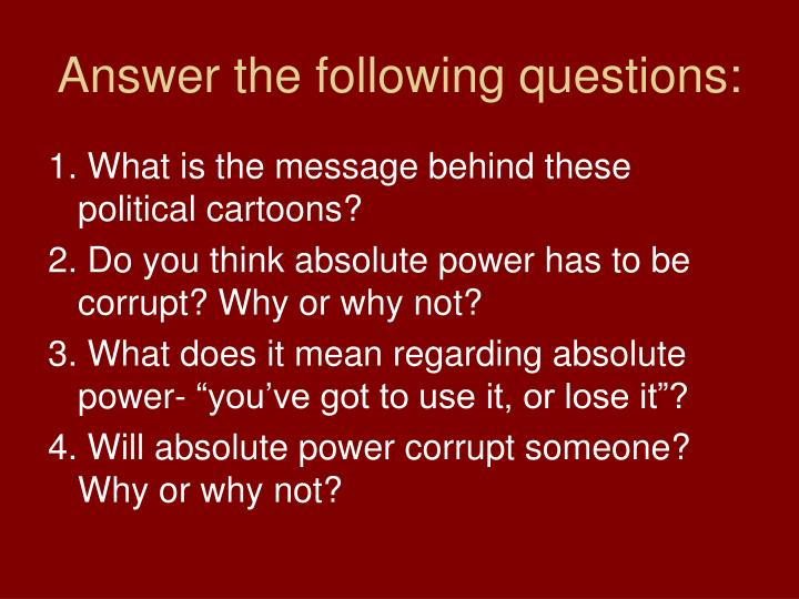 Answer the following questions: