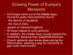 growing power of europe s monarchs