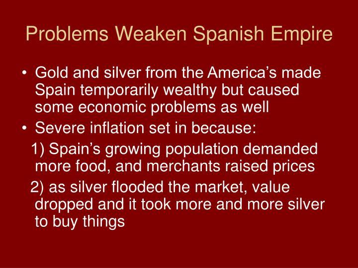 Problems Weaken Spanish Empire