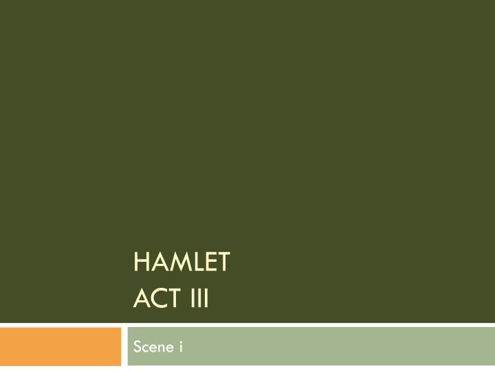 hamlet analysis soliloquy act scene ii 129 159 Eseja: hamlet analysis of soliloquy act i, scene ii, 129-159  hamlet's first soliloquy strikes a note of despair and reveals his feelings towards life and the.