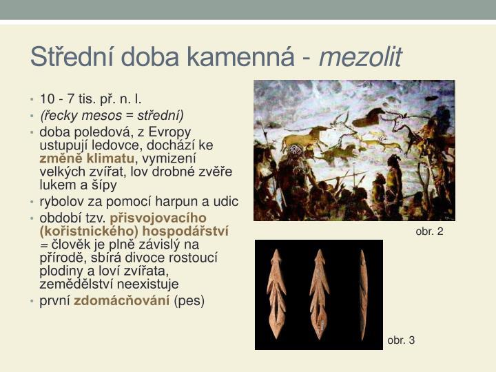 Střední doba kamenná -