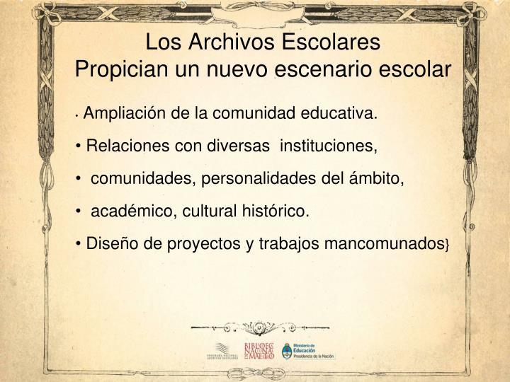 Los Archivos Escolares