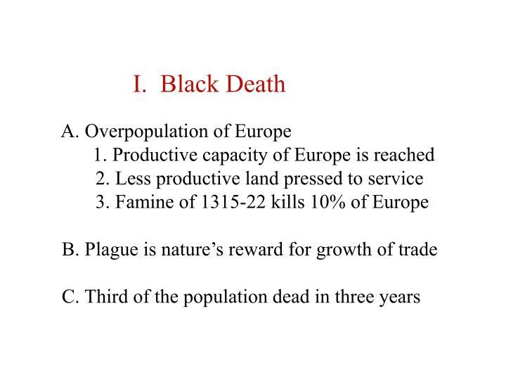 I.  Black Death