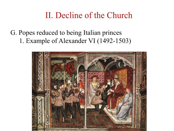 II. Decline of the Church