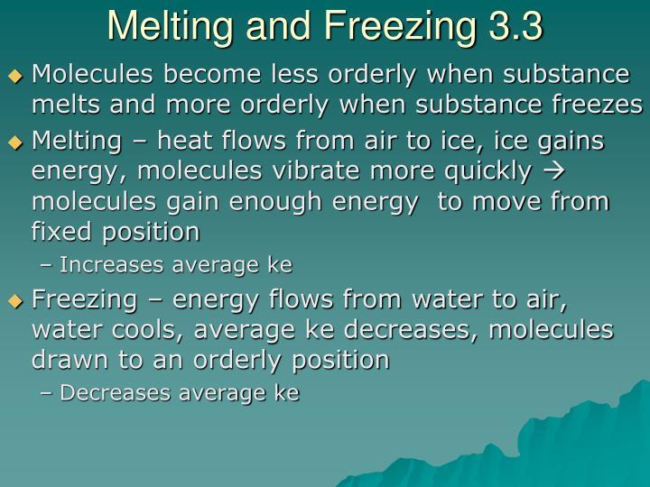 Melting and Freezing 3.3