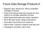 future data storage products 2