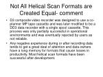 not all helical scan formats are created equal comment