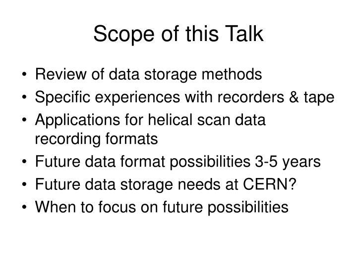 Scope of this Talk