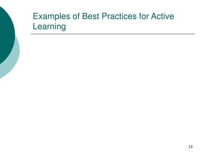 Examples of Best Practices for Active Learning