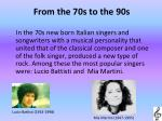 from the 70s to the 90s