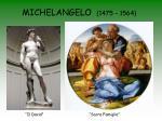 michelangelo 1475 1564