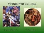 tintoretto 1519 1594