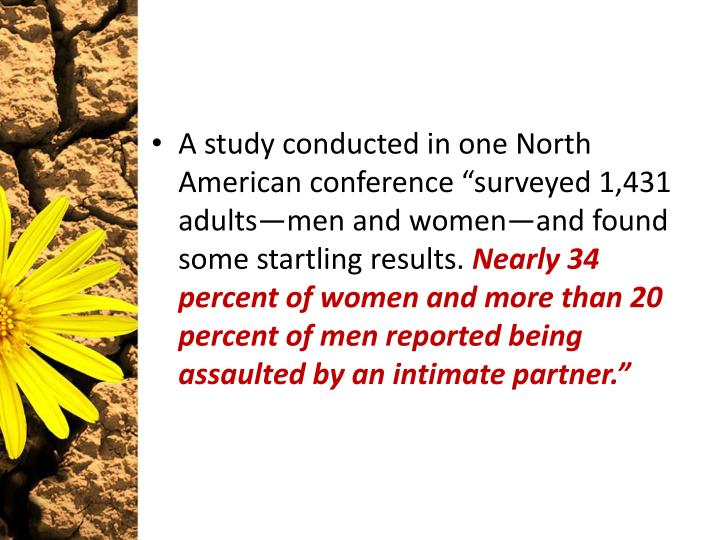"A study conducted in one North American conference ""surveyed 1,431 adults—men and women—and found some startling results."