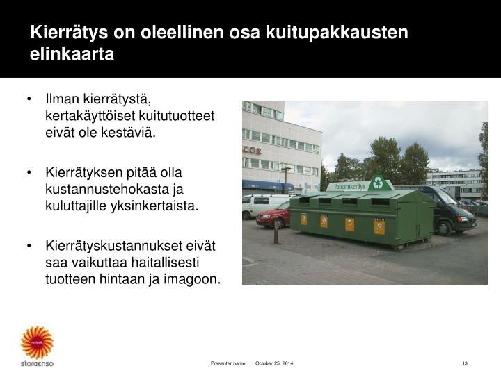 Kierrätys on oleellinen osa kuitupakkausten