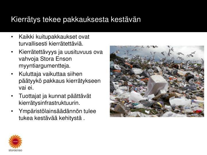 Kierrätys tekee pakkauksesta kestävän