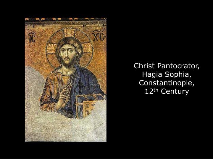 Christ Pantocrator, Hagia Sophia, Constantinople, 12