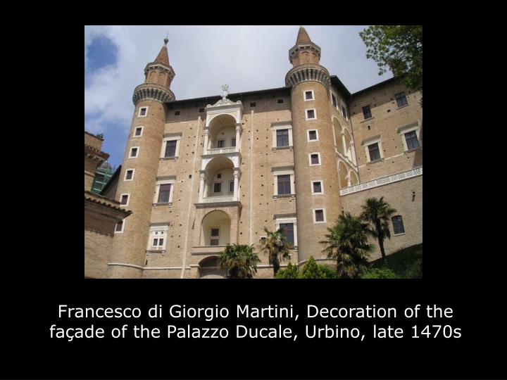Francesco di Giorgio Martini, Decoration of the façade of the Palazzo Ducale, Urbino, late 1470s