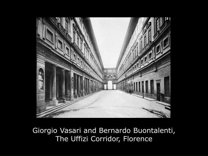 Giorgio Vasari and Bernardo Buontalenti,