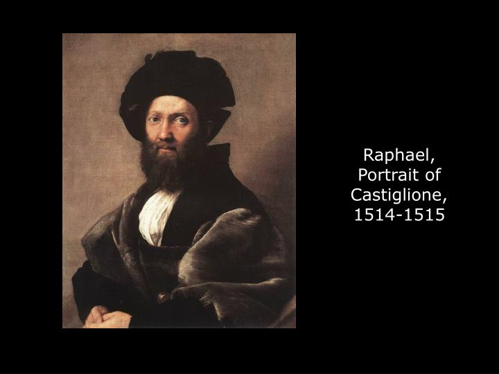 Raphael, Portrait of Castiglione, 1514-1515