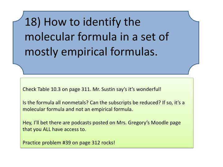 18) How to identify the molecular formula in a set of mostly empirical