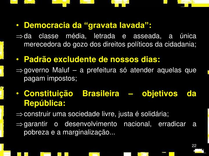 """Democracia da """"gravata lavada"""":"""
