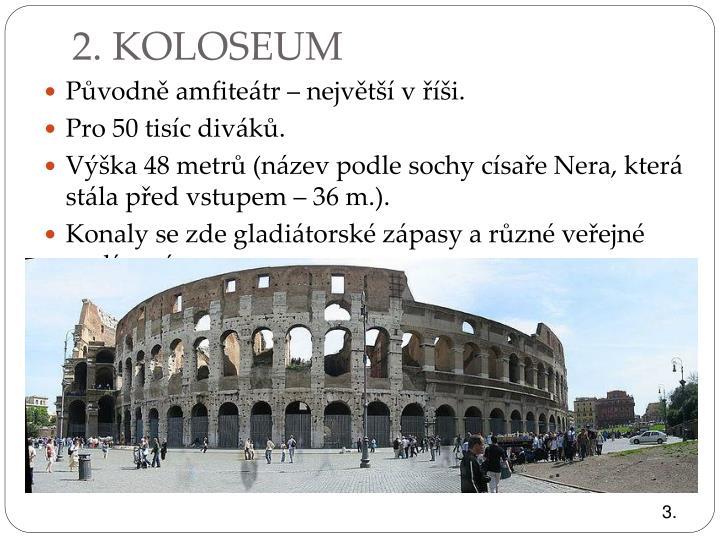 2. KOLOSEUM