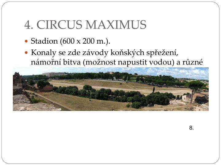 4. CIRCUS MAXIMUS