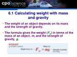 6 1 calculating weight with mass and gravity