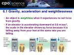6 1 gravity acceleration and weightlessness