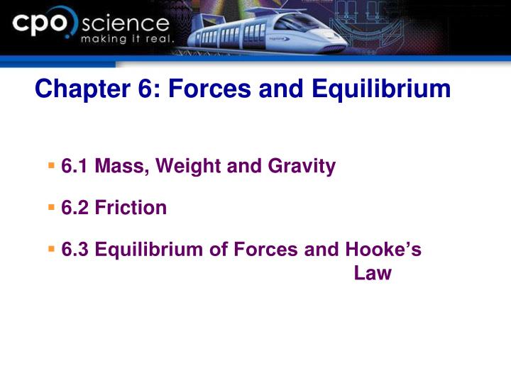 Chapter 6 forces and equilibrium