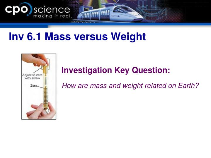 Inv 6.1 Mass versus Weight