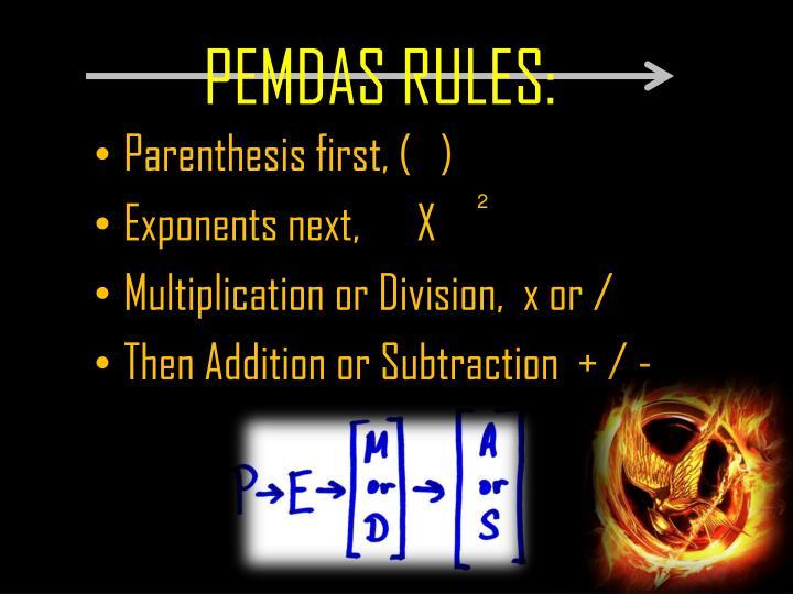 PEMDAS RULES: