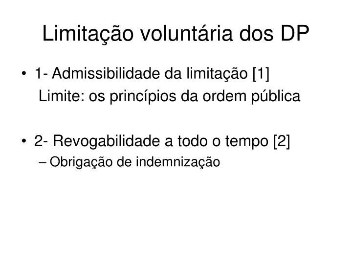 Limitação voluntária dos DP
