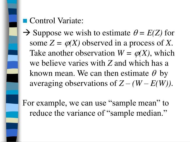 Control Variate: