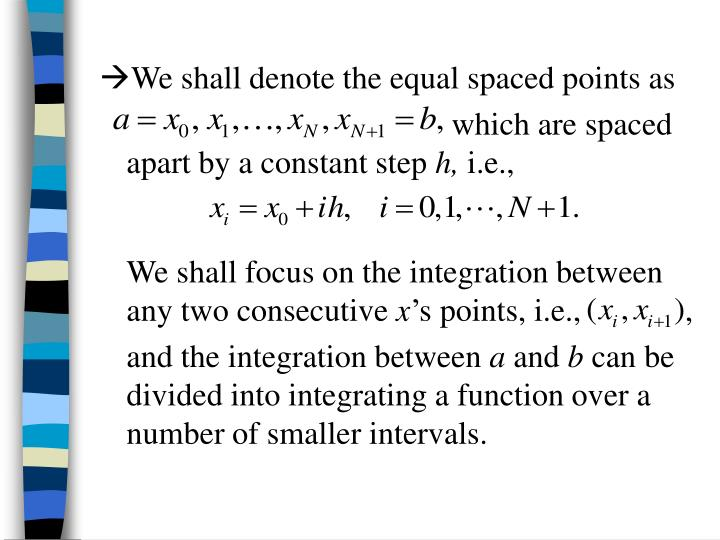 We shall denote the equal spaced points as