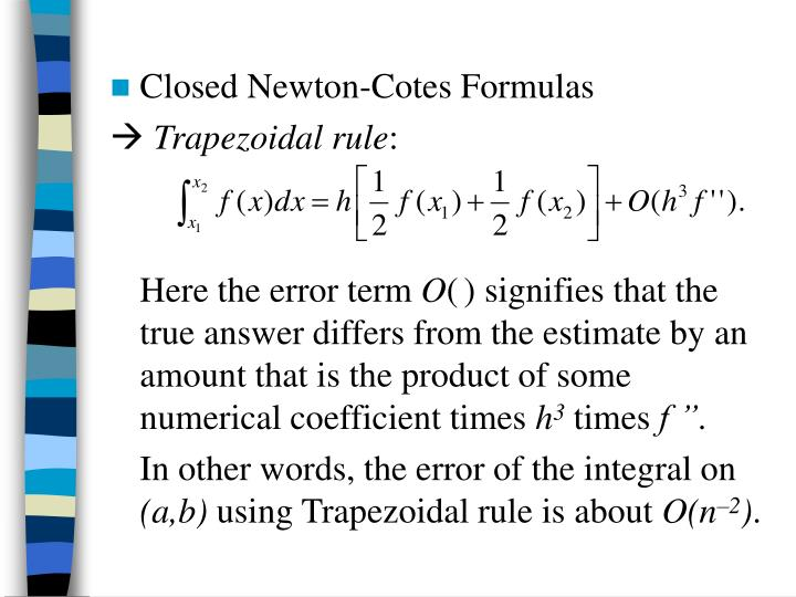 Closed Newton-Cotes Formulas
