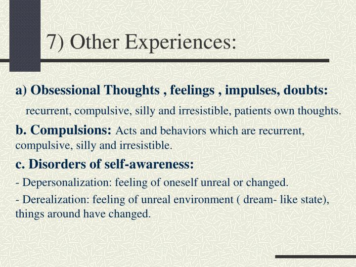 7) Other Experiences: