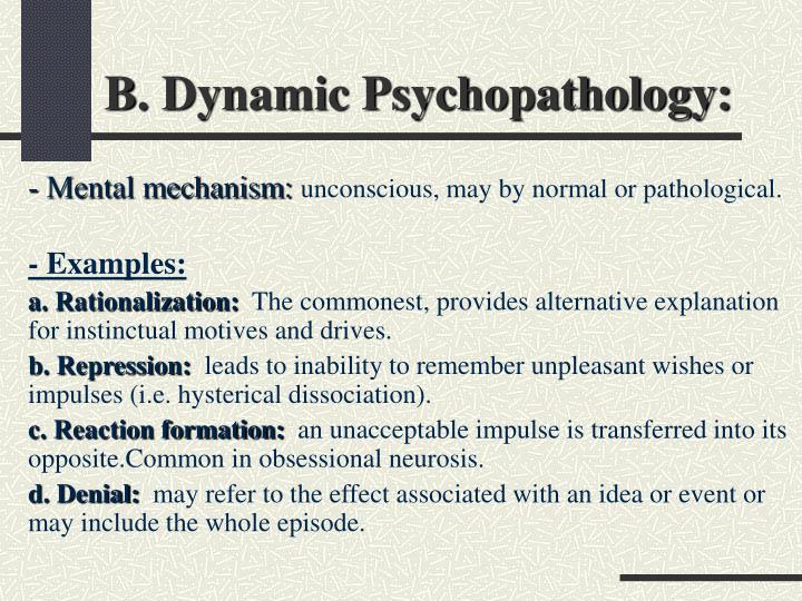 B. Dynamic Psychopathology: