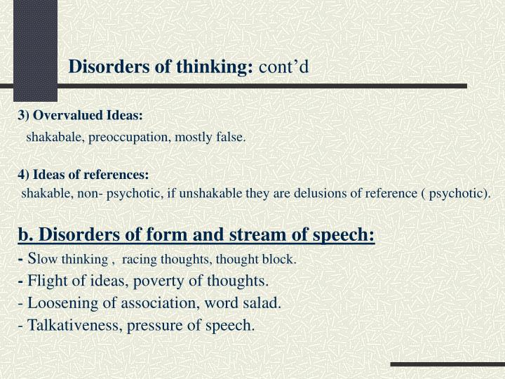 Disorders of thinking: