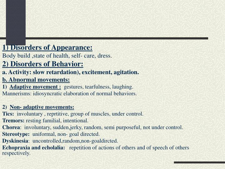 1) Disorders of Appearance: