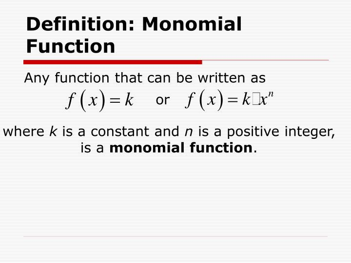 Definition: Monomial Function