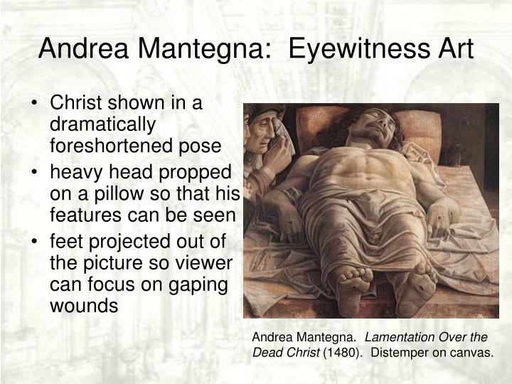 Andrea Mantegna:  Eyewitness Art