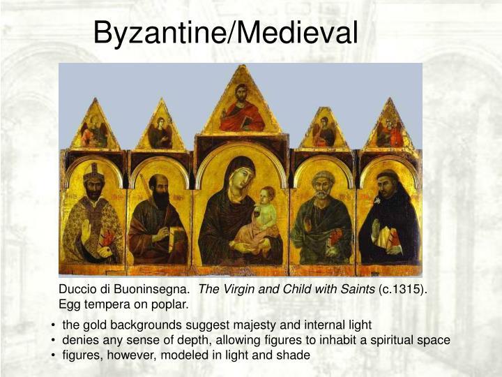 Byzantine/Medieval