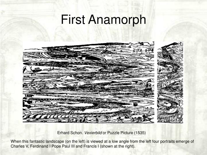 First Anamorph