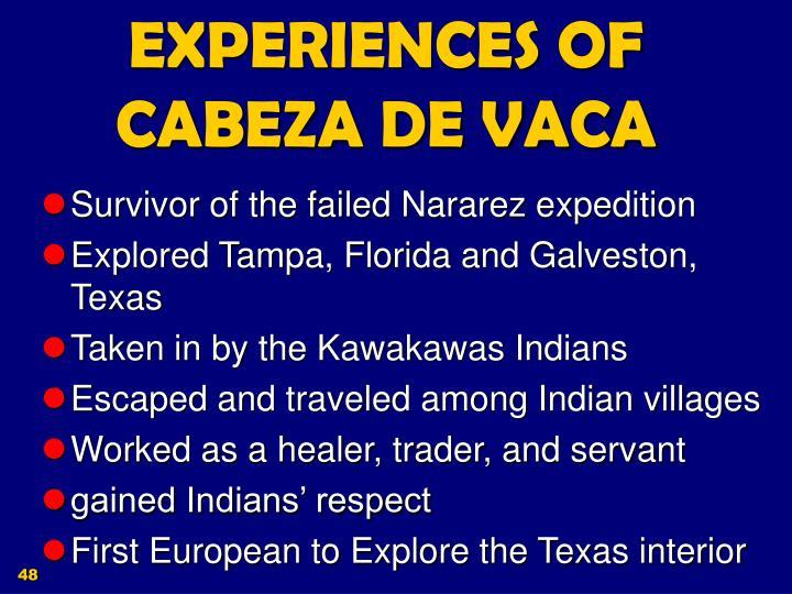 EXPERIENCES OF CABEZA DE VACA